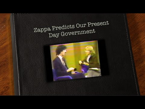 Zappa Predicts Our Present Day Government (1981)