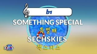 [KPOP MR 노래방] 특별해 - 젝스키스 (b1 Ver.)ㆍSOMETHING SPECIAL - SECHS…