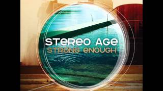 "Stereo Age - ""A Little More"""