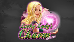 Lucky Lady's Charm deluxe - €16.382 BIGGEST WIN EVER!