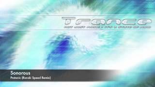 Sonorous - Protonic (Ronski Speed Remix)