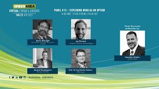 2021 GREEN4SEA Virtual Forum Panel 13: Exploring Wind as an option