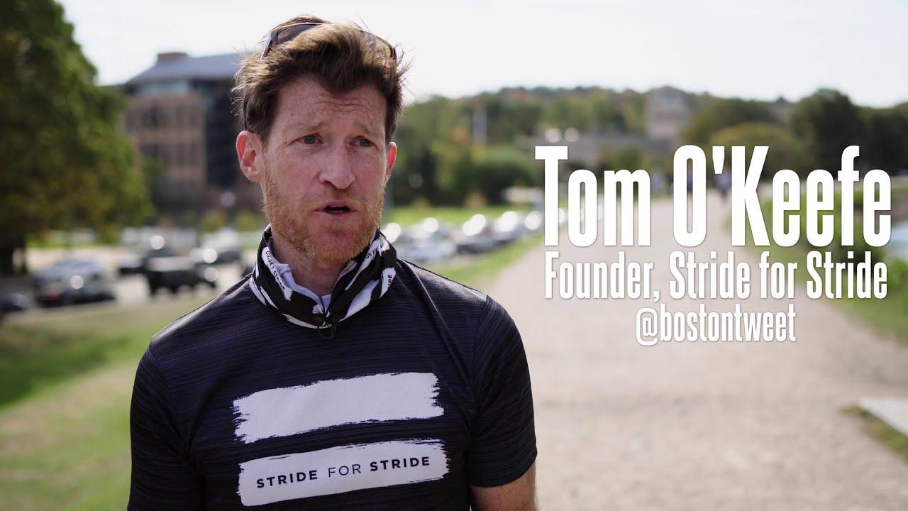 Tom O'Keefe - Founder of Stride for Stride