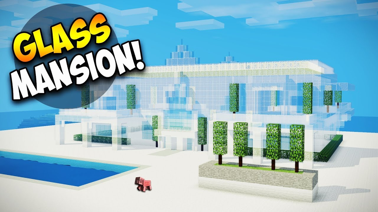 minecraft how to build a large mansion tutorial glass house youtube