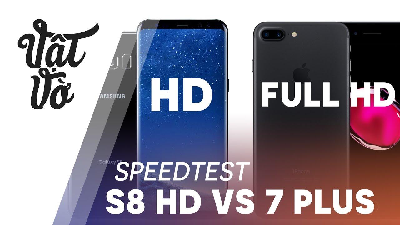 Vật Vờ| Galaxy S8|S8+ màn HD, Full HD tái đấu iPhone 7 Plus