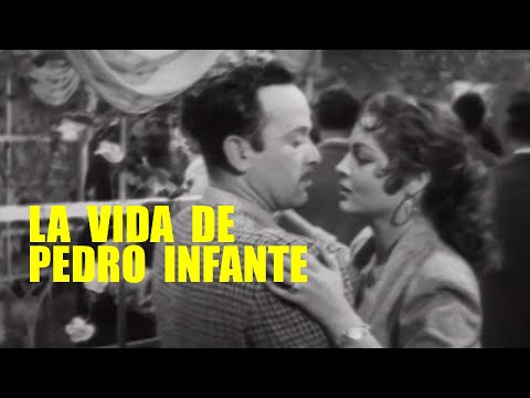La Vida De Pedro Infante - Pelicula Completa