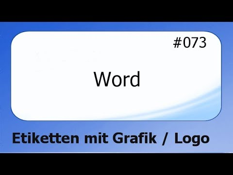 Word 073 Etiketten Mit Grafik Logo Deutsch