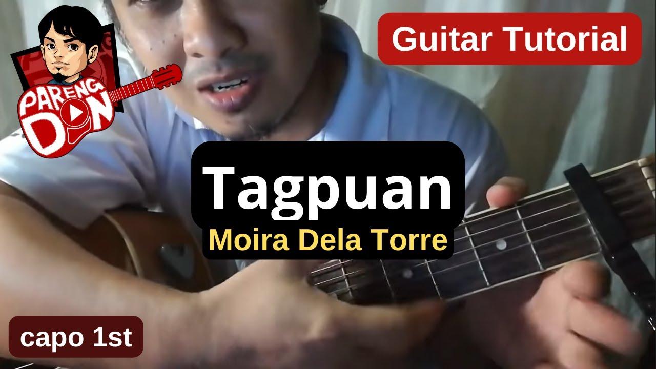 Guitar Tutorial Of Tagpuan Chords For Beginners Moira Dela Torre