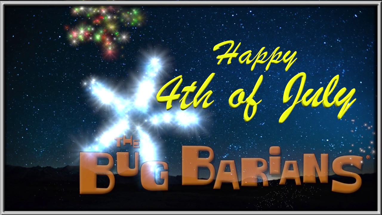 Bug Barian 4th Of July 2017 Message Youtube