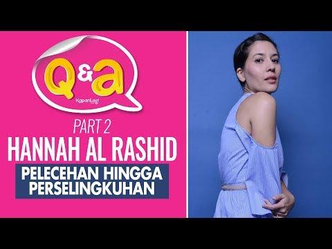 Hannah Al Rashid - Pelakor Hingga Pelecehan Pada Wanita