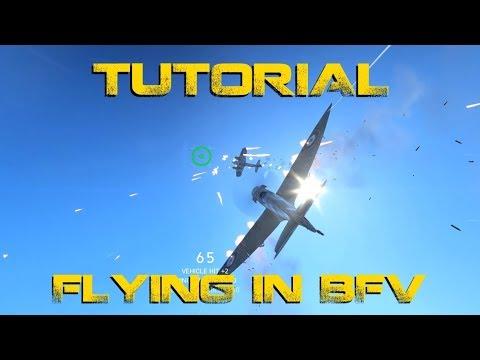 BFV - Flying tutorial | Settings guide