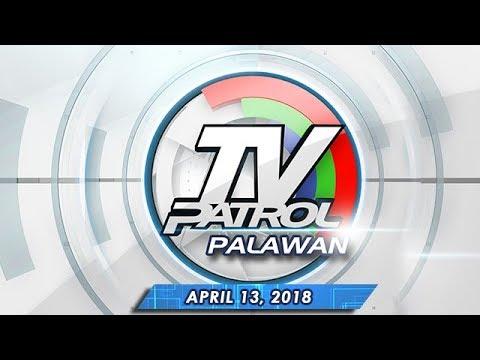 TV Patrol Palawan - Apr 13, 2018