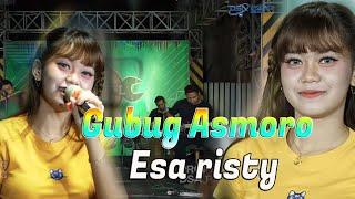 Esa Risty - Gubug Asmoro [OFFICIAL]