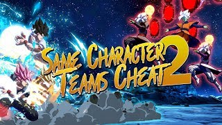 Dragon Ball FighterZ Same Character Teams Cheat PART 2