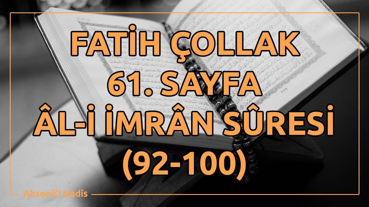 Fatih Çollak - 61.Sayfa - Âl-i İmrân Suresi (92-100)