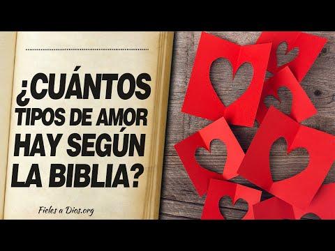 🙏 ¿Cuantos TIPOS DE AMOR HAY según la Biblia? 📖