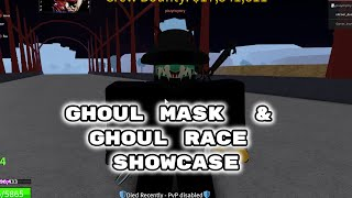 Ghoul Race and Ghoul Mask Showcase [Detailed] Blox Fruits