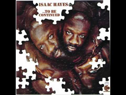 Isaac Hayes Our Day Will Come