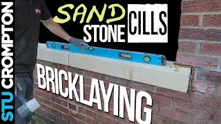 how to install sandstone cills - bricklaying and window job