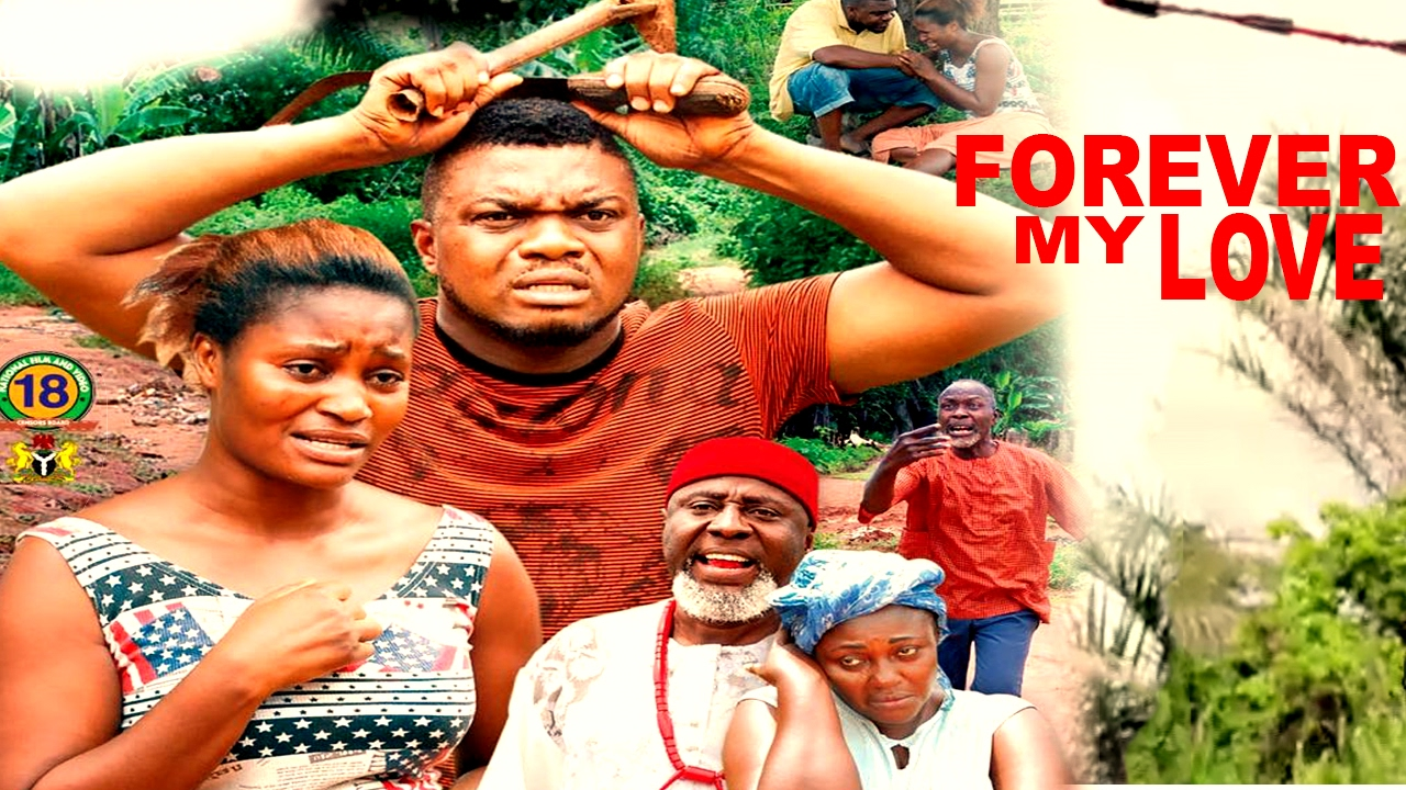 Download Forever My Love Season 4  - 2017 Latest Nigerian Nollywood Movie