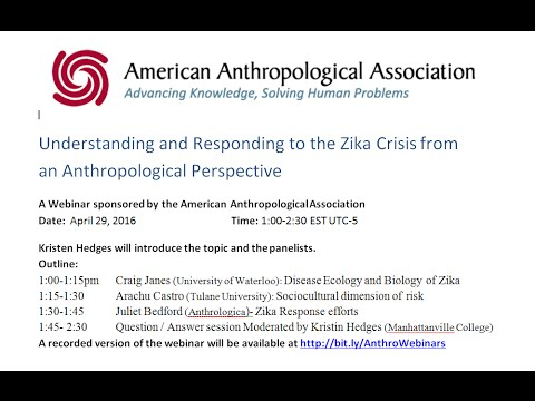 Understanding and responding to the Zika crisis from an anthropological perspective