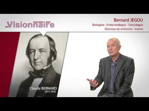 Raconte-moi un visionnaire, Claude Bernard