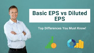Basic EPS vs Diluted EPS | Find out the Best Differences!