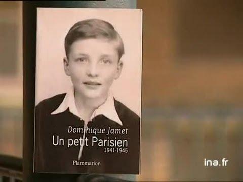 Dominique Jamet : Un petit Parisien 1941- 1945