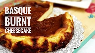Better Than Traditional Cheesecake  Basque Burnt Cheesecake