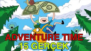ADVENTURE TIME 15 INTERESTING FACTS