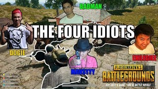 PUBG-THE FOUR IDIOTS PART 2 ft. Dogie badman and exile giee