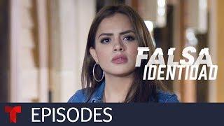 Falsa Identidad | Episode 03 | Telemundo English