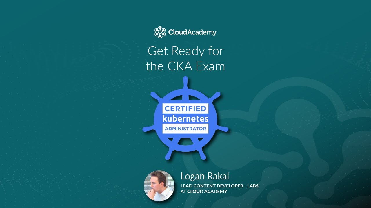 Get Ready for the Certified Kubernetes Administrator (CKA) Exam - DevOps  Training