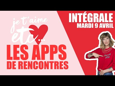 Comment marchent les applications de rencontres ? - Je t'aime etc - 동영상