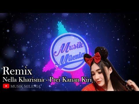 dj-remix-prei-kanan-kiri---nella-kharisma-|-musik-remix-terbaru-2019