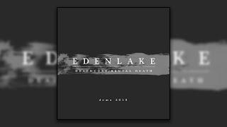 Eden Lake - Demo 2010