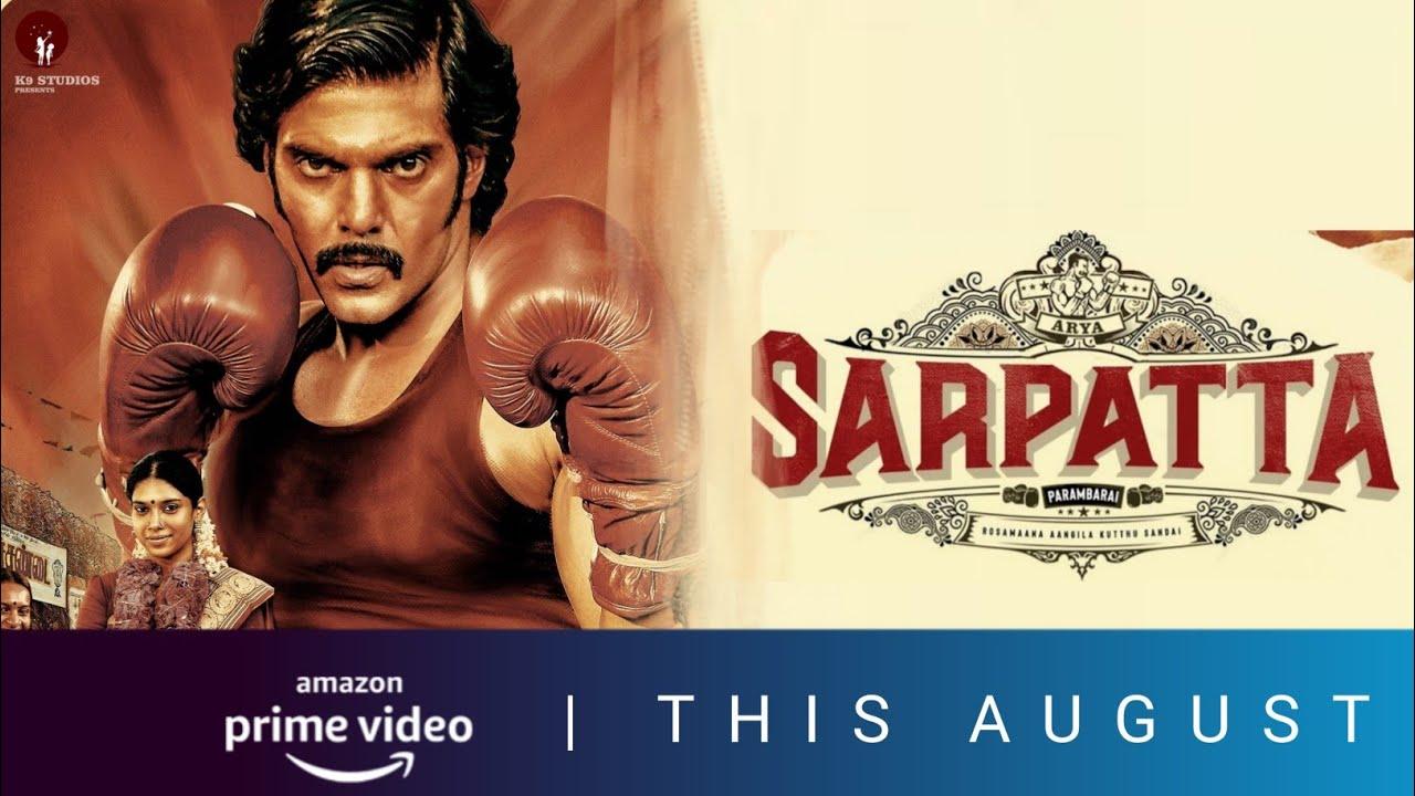 EXCLUSIVE: Sarpatta Parambarai Tamil Movie Direct OTT Release Date Locked💥   Arya   AMAZON ORIGINAL