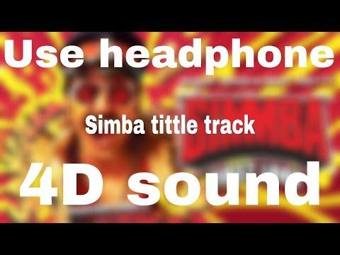 Simmba Theme | Ranveer Singh : Virtual 🎧4D sound : smooth surround:🔊🔊HQ :| visualizer |🎵