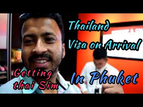 Getting Visa on Arrival In Phuket and Getting a Thailand Local Sim 2018