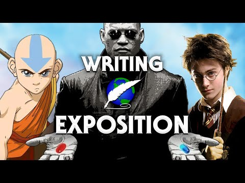 On Writing: How to deliver exposition PART ONE [ Avatar l Matrix l Game of Thrones l Harry Potter ]