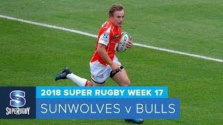 HIGHLIGHTS: 2018 Super Rugby Week 17: Sunwolves v Bulls