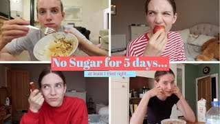 I didn't eat Sugar for 5 days and here's what happened...