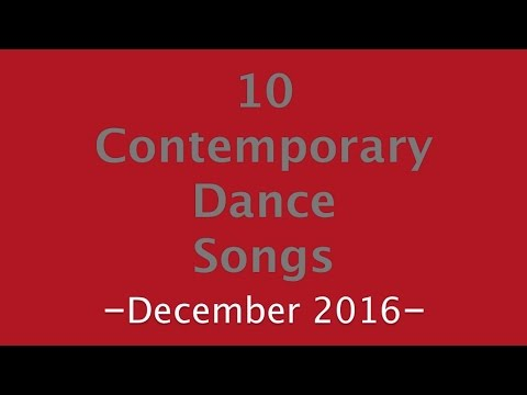 Contemporary Dance Songs December 2016