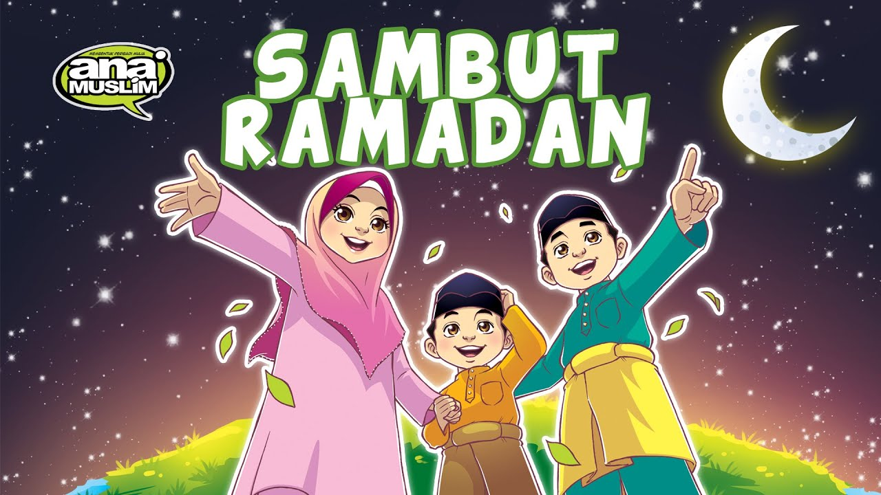 Ana Muslim - Lagu Sambut Ramadan feat Raihan | Menyanyi