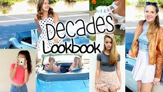 Through the Decades | A Lookbook