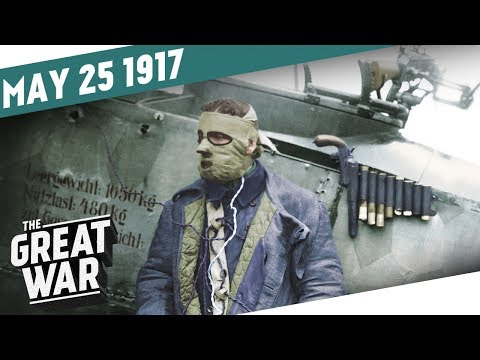 German Bombers Over Britain - Arab Revolt On The Advance I THE GREAT WAR Week 148