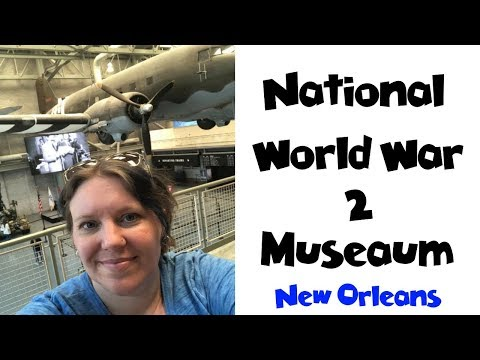 National WWII Museum New Orleans LA   Land & Sea Vacation Vlogs [ep4]