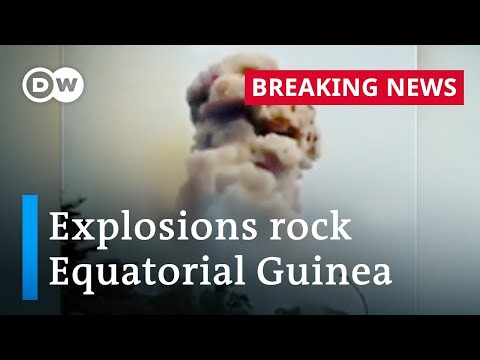 Multiple explosions rock city of Bata in Equatorial Guinea | DW News