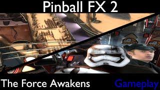 Pinball FX2 Gameplay [Star Wars Pinball: The Force Awakens Pack]