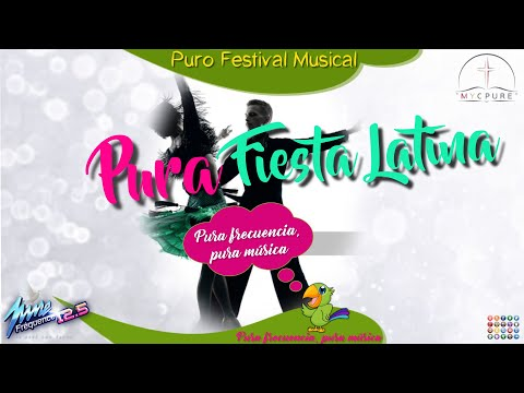 PUR FESTIVAL MUSICAL : PURE FIESTA LATINA